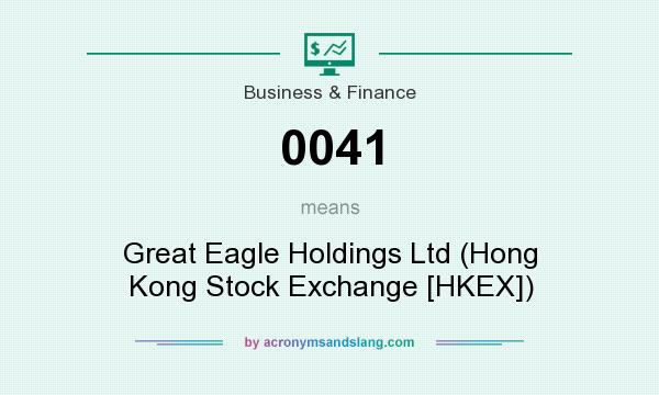 What does 0041 mean? It stands for Great Eagle Holdings Ltd (Hong Kong Stock Exchange [HKEX])