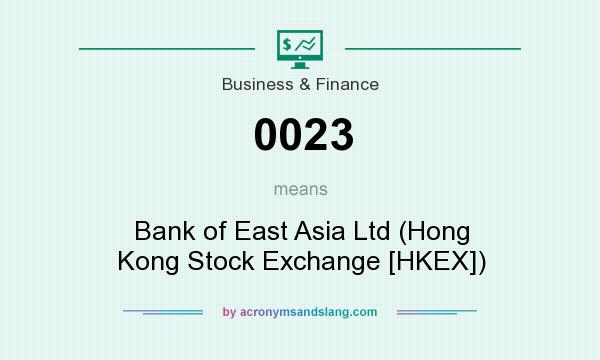 What does 0023 mean? It stands for Bank of East Asia Ltd (Hong Kong Stock Exchange [HKEX])