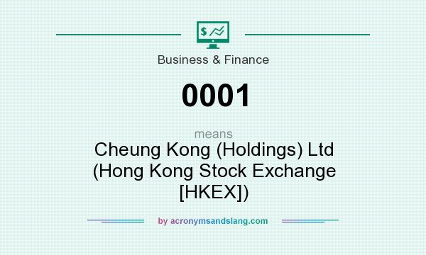 What does 0001 mean? It stands for Cheung Kong (Holdings) Ltd (Hong Kong Stock Exchange [HKEX])