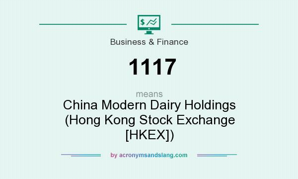 What does 1117 mean definition of 1117 1117 stands for china modern dairy holdings hong - What does contemporary mean ...