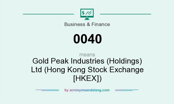What does 0040 mean? It stands for Gold Peak Industries (Holdings) Ltd (Hong Kong Stock Exchange [HKEX])