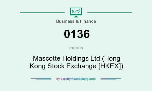 What does 0136 mean? It stands for Mascotte Holdings Ltd (Hong Kong Stock Exchange [HKEX])