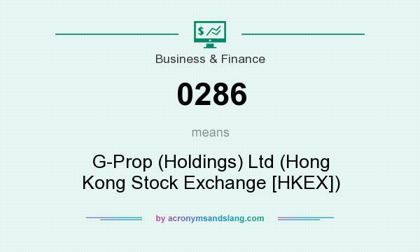 What does 0286 mean? It stands for G-Prop (Holdings) Ltd (Hong Kong Stock Exchange [HKEX])