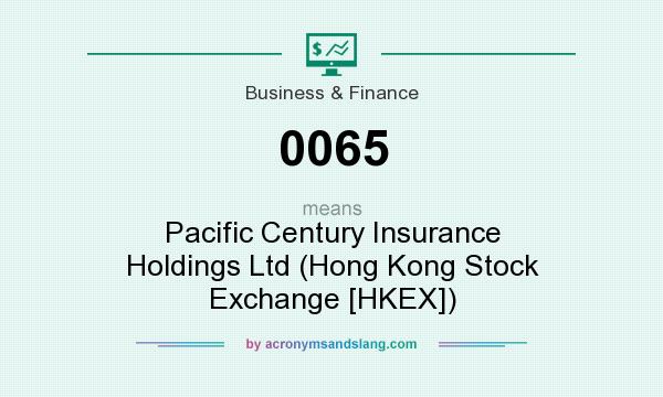 What does 0065 mean? It stands for Pacific Century Insurance Holdings Ltd (Hong Kong Stock Exchange [HKEX])