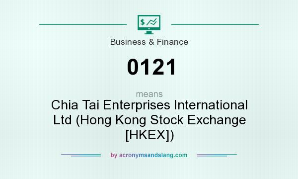 What does 0121 mean? It stands for Chia Tai Enterprises International Ltd (Hong Kong Stock Exchange [HKEX])