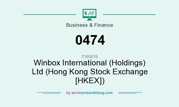 What does 0474 mean? It stands for Winbox International (Holdings) Ltd (Hong Kong Stock Exchange [HKEX])