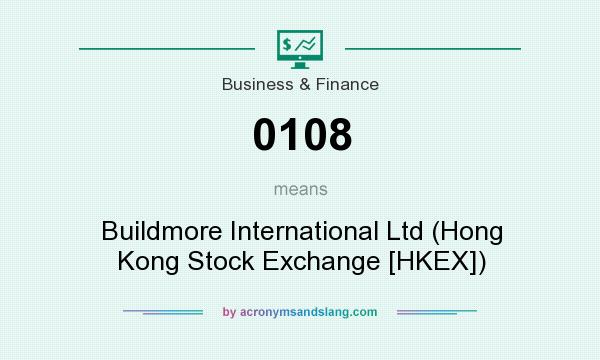 What does 0108 mean? It stands for Buildmore International Ltd (Hong Kong Stock Exchange [HKEX])