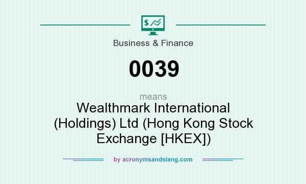 What does 0039 mean? It stands for Wealthmark International (Holdings) Ltd (Hong Kong Stock Exchange [HKEX])