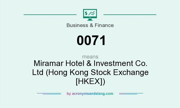 What does 0071 mean? It stands for Miramar Hotel & Investment Co. Ltd (Hong Kong Stock Exchange [HKEX])