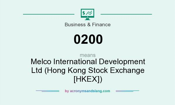 What does 0200 mean? It stands for Melco International Development Ltd (Hong Kong Stock Exchange [HKEX])