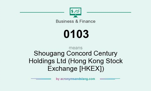 What does 0103 mean? It stands for Shougang Concord Century Holdings Ltd (Hong Kong Stock Exchange [HKEX])