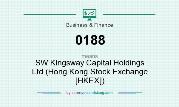 What does 0188 mean? It stands for SW Kingsway Capital Holdings Ltd (Hong Kong Stock Exchange [HKEX])