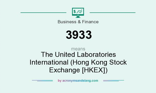 What does 3933 mean? It stands for The United Laboratories International (Hong Kong Stock Exchange [HKEX])