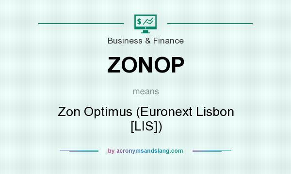 What does ZONOP mean? It stands for Zon Optimus (Euronext Lisbon [LIS])