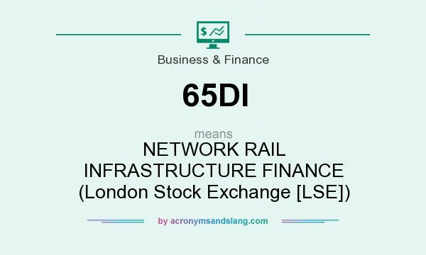 What does 65DI mean? It stands for NETWORK RAIL INFRASTRUCTURE FINANCE (London Stock Exchange [LSE])