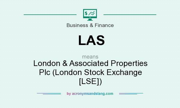 What does LAS mean? It stands for London & Associated Properties Plc (London Stock Exchange [LSE])