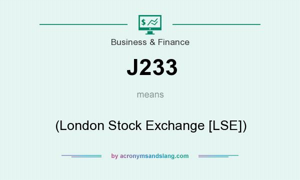 What does J233 mean? It stands for (London Stock Exchange [LSE])