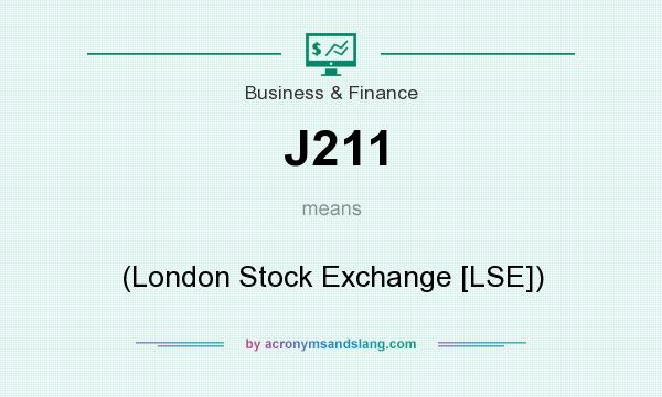 What does J211 mean? It stands for (London Stock Exchange [LSE])