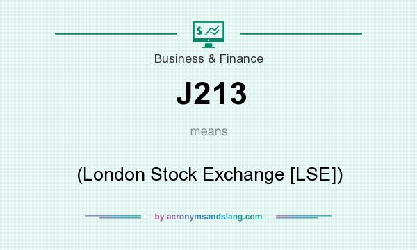 What does J213 mean? It stands for (London Stock Exchange [LSE])