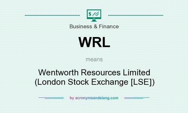 What does WRL mean? It stands for Wentworth Resources Limited (London Stock Exchange [LSE])
