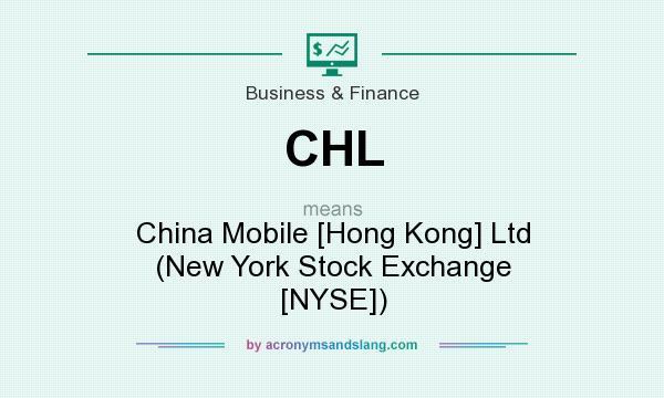 CHL - China Mobile [Hong Kong] Ltd (New York Stock Exchange [NYSE