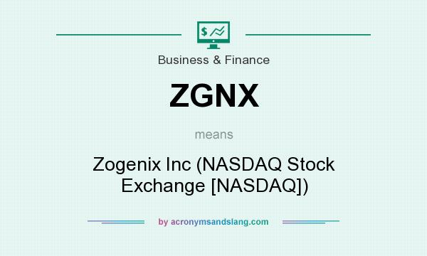What does ZGNX mean? It stands for Zogenix Inc (NASDAQ Stock Exchange [NASDAQ])