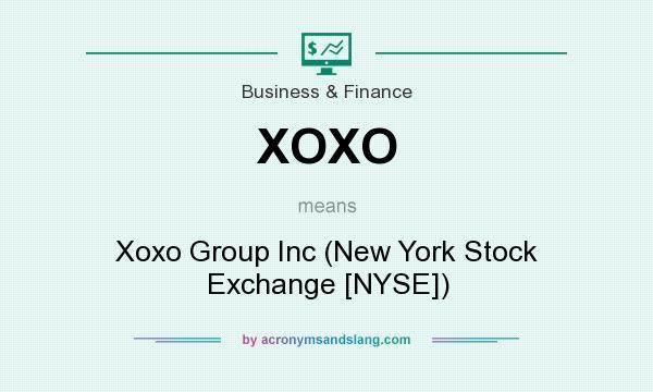 Xoxo Xoxo Group Inc New York Stock Exchange Nyse In Business