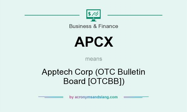 What does APCX mean? It stands for Apptech Corp (OTC Bulletin Board [OTCBB])