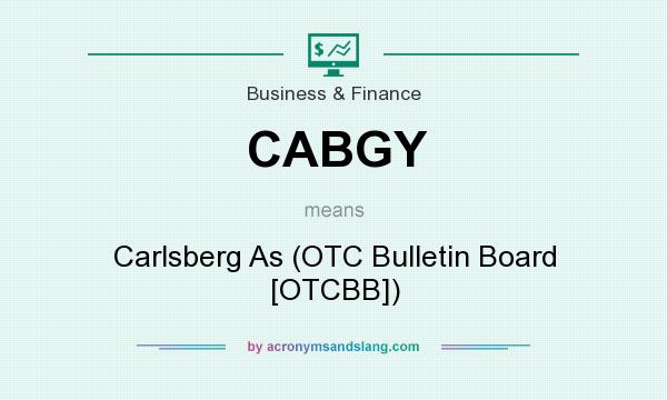 What does CABGY mean? It stands for Carlsberg As (OTC Bulletin Board [OTCBB])