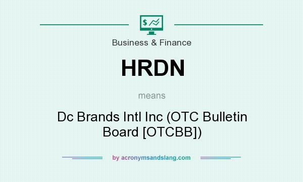 What does HRDN mean? It stands for Dc Brands Intl Inc (OTC Bulletin Board [OTCBB])
