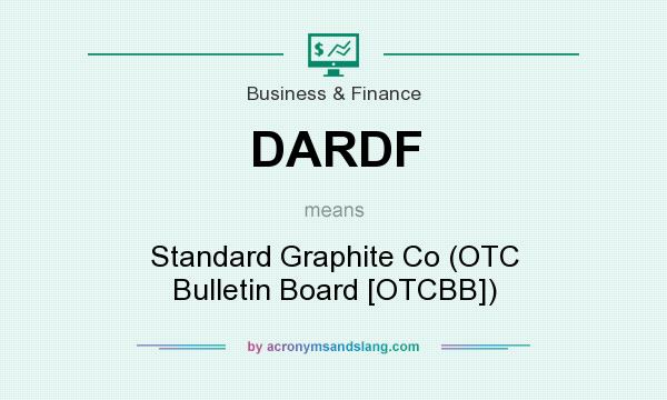 What does DARDF mean? It stands for Standard Graphite Co (OTC Bulletin Board [OTCBB])