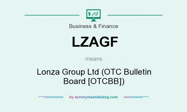 What does LZAGF mean? It stands for Lonza Group Ltd (OTC Bulletin Board [OTCBB])