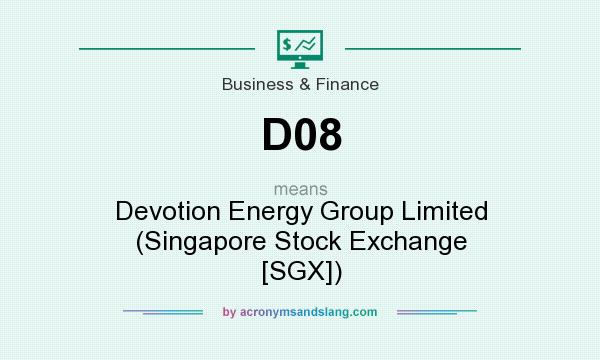 What does D08 mean? It stands for Devotion Energy Group Limited (Singapore Stock Exchange [SGX])