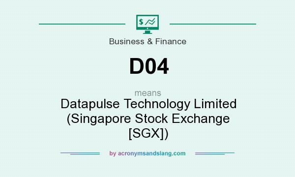 What does D04 mean? It stands for Datapulse Technology Limited (Singapore Stock Exchange [SGX])