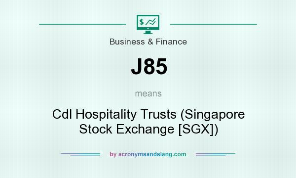 What does J85 mean? It stands for Cdl Hospitality Trusts (Singapore Stock Exchange [SGX])