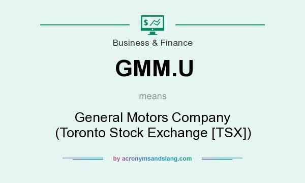 what does gmm u mean definition of gmm u gmm u stands for general motors company toronto. Black Bedroom Furniture Sets. Home Design Ideas