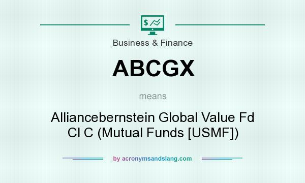 What does ABCGX mean? It stands for Alliancebernstein Global Value Fd Cl C (Mutual Funds [USMF])