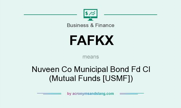 What does FAFKX mean? It stands for Nuveen Co Municipal Bond Fd Cl (Mutual Funds [USMF])
