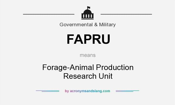 What does FAPRU mean? It stands for Forage-Animal Production Research Unit