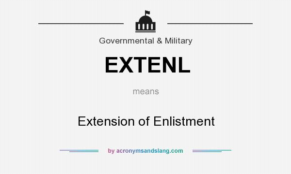 What does EXTENL mean? It stands for Extension of Enlistment