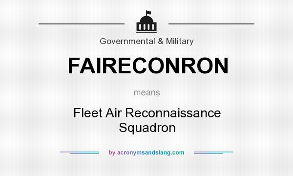 What does FAIRECONRON mean? It stands for Fleet Air Reconnaissance Squadron