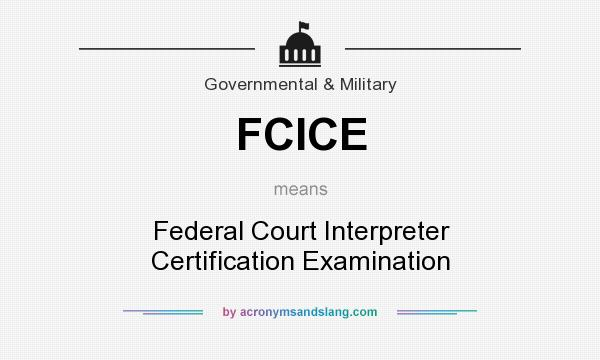 What does FCICE mean? - Definition of FCICE - FCICE stands for ...