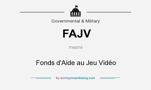 What does FAJV mean? It stands for Fonds d`Aide au Jeu Vidéo