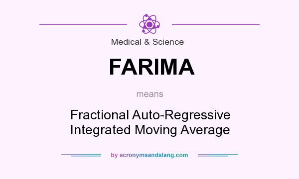 What does FARIMA mean? It stands for Fractional Auto-Regressive Integrated Moving Average