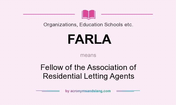 What does FARLA mean? It stands for Fellow of the Association of Residential Letting Agents