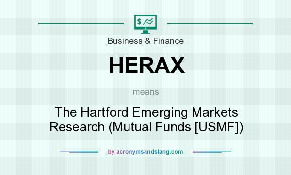 What does HERAX mean? It stands for The Hartford Emerging Markets Research (Mutual Funds [USMF])