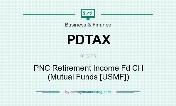 What does PDTAX mean? - Definition of PDTAX - PDTAX stands for PNC