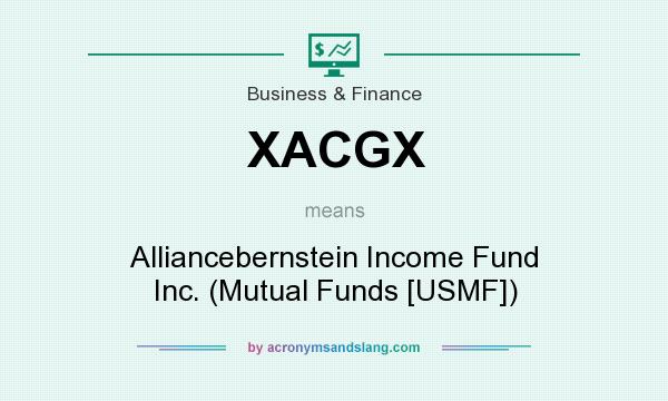What does XACGX mean? It stands for Alliancebernstein Income Fund Inc. (Mutual Funds [USMF])
