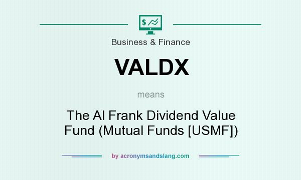 What does VALDX mean? It stands for The Al Frank Dividend Value Fund (Mutual Funds [USMF])