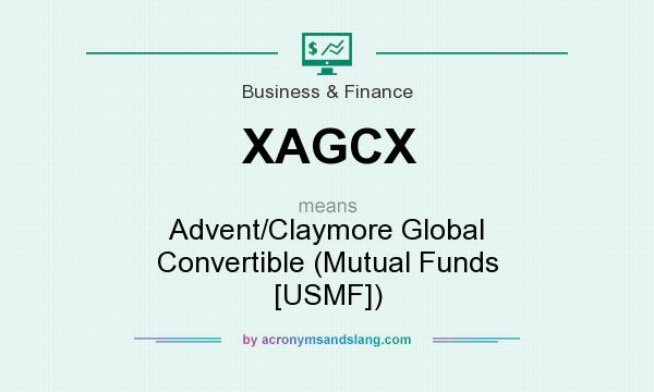 What does XAGCX mean? It stands for Advent/Claymore Global Convertible (Mutual Funds [USMF])